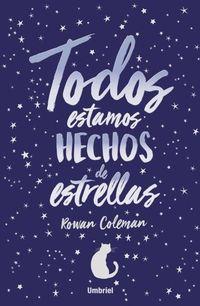 Libro TODOS ESTAMOS HECHOS DE ESTRELLAS