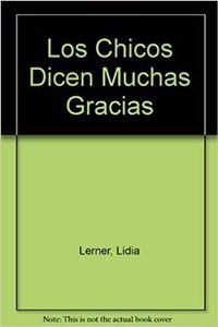 Libro LOS CHICOS DICEN MUCHAS GRACIAS