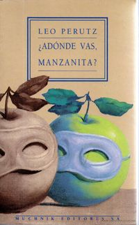 Libro ¿ADÓNDE VAS, MANZANITA?