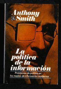 Libro LA POLÍTICA DE LA INFORMACIÓN
