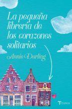 Libro LA PEQUEÑA LIBRERÍA DE LOS CORAZONES SOLITARIOS