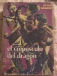 Libro EL CREPÚSCULO DEL DRAGÓN