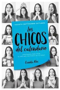 Libro AGOSTO, SEPTIEMBRE Y OCTUBRE (LOS CHICOS DEL CALENDARIO #4)