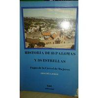 Libro HISTORIA DE 13 PALOMAS Y 38 ESTRELLAS: FUGAS DE LA CÁRCEL DE MUJERES