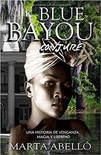 Libro BLUE BAYOU: CONJURE