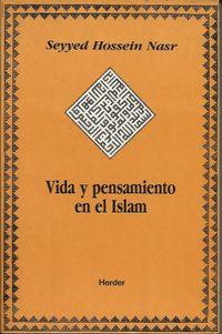 Libro VIDA Y PENSAMIENTO EN EL ISLAM