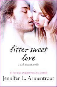 Libro BITTER SWEET LOVE (THE DARK ELEMENTS #0.5)