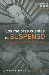 Libro LOS MEJORES CUENTOS DE SUSPENSO: ELEGIDOS POR LOS MAESTROS DEL GÉNERO