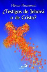 Libro ¿TESTIGOS DE JEHOVÁ O DE CRISTO?