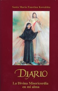 Libro DIARIO DE LA DIVINA MISERICORDIA EN MI ALMA