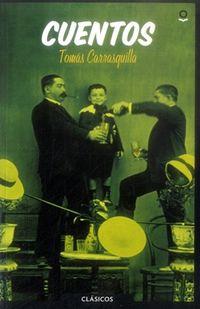 Libro CUENTOS DE TOMÁS CARRASQUILLA