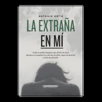 Libro LA EXTRAÑA EN MÍ
