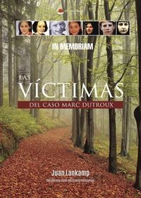 Libro LAS VÍCTIMAS DEL CASO MARC DUTROUX