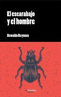 Libro EL ESCARABAJO Y EL HOMBRE