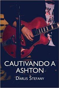 Libro CAUTIVANDO A ASHTON (BG.5 #2.5)