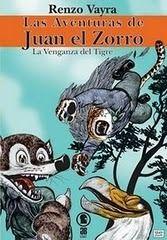 Libro LA VENGANZA DEL TIGRE (LAS AVENTURAS DE JUAN EL ZORRO #2)