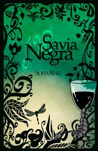 Libro SAVIA NEGRA (FLORES DE SOMBRA #2)