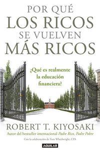 Libro POR QUÉ LOS RICOS SE VUELVEN MÁS RICOS