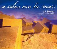Libro A SOLAS CON EL MAR