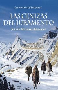 Libro LAS CENIZAS DEL JURAMENTO (MEMORIAS DEL JURAMENTO #1)