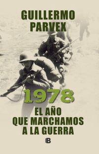 Libro 1978, EL AÑO QUE MARCHAMOS A LA GUERRA