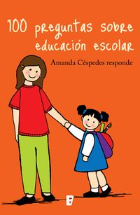 Libro 100 PREGUNTAS SOBRE EDUCACIÓN ESCOLAR