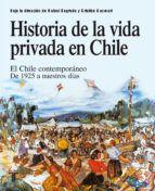 Libro HISTORIA DE LA VIDA PRIVADA EN CHILE