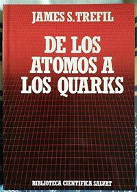 Libro DE LOS ÁTOMOS A LOS QUARKS