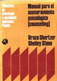Libro MANUAL PARA EL ASESORAMIENTO PSICOLÓGICO: (COUNSELING)