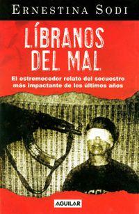 Libro LÍBRANOS DEL MAL