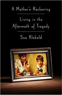 Libro A MOTHER'S RECKONING: LIVING IN THE AFTERMATH OF TRAGEDY