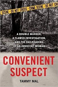 Libro CONVENIENT SUSPECT: A DOUBLE MURDER, A FLAWED INVESTIGATION AND THE RAILROADING OF AN INNOCENT WOMAN