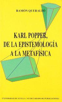 Libro KARL POPPER, DE LA EPISTEMOLOGÍA A LA METAFÍSICA