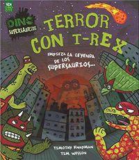 Libro TERROR CON T-REX (DINO SUPERSAURUS)