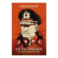 Libro LA DICTADURA: HISTORIA SECRETA DE CHILE
