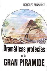 Libro DRAMÁTICAS PROFECIAS DE LA GRAN PIRÁMIDE