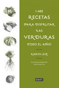Libro 1460 RECETAS PARA DISFRUTAR LAS VERDURAS TODO EL AÑO