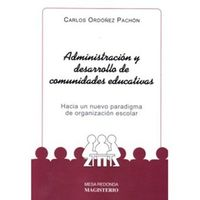 Libro ADMINISTRACIÓN Y DESARROLLO DE COMUNIDADES EDUCATIVAS