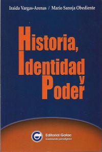 Libro HISTORIA, IDENTIDAD Y PODER