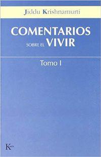 Libro COMENTARIOS SOBRE EL VIVIR (TOMO 1)