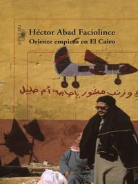 Libro ORIENTE EMPIEZA EN EL CAIRO