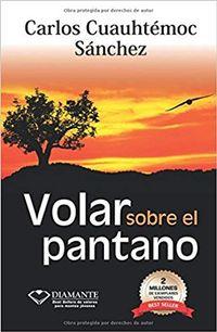 Libro VOLAR SOBRE EL PANTANO