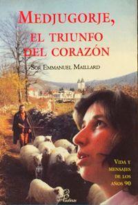Libro MEDJUGORJE, EL TRIUNFO DEL CORAZÓN