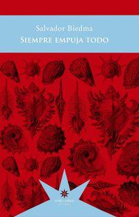 Libro SIEMPRE EMPUJA TODO