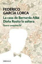 Libro LA CASA DE BERNARDA ALBA, DOÑA ROSITA LA SOLTERA