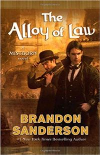 Libro THE ALLOY OF LAW (MISTBORN #4)