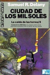 Libro CIUDAD DE LOS MIL SOLES (LA CAÍDA DE LA TORRES #3)