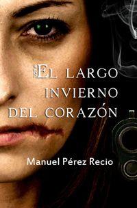 Libro EL LARGO INVIERNO DEL CORAZÓN