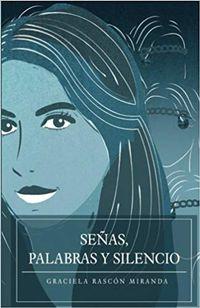 Libro SEÑAS, PALABRAS Y SILENCIO