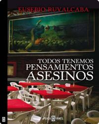Libro TODOS TENEMOS PENSAMIENTOS ASESINOS